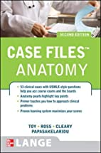 Case Files: Gross Anatomy, 2nd Edition by…