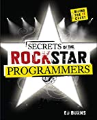 Secrets of the Rock Star Programmers: Riding…