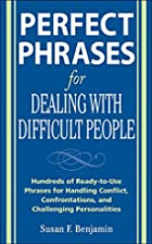 Perfect Phrases for Dealing with Difficult…