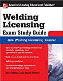 Miller, Rex: Welding Licensing Exam Study Guide (McGraw-Hill's Welding Licensing Exam Study Guide)