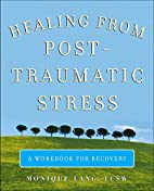 Healing from Post-Traumatic Stress by…