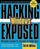 Hacking Exposed Windows: Microsoft Windows…