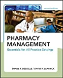 Desselle, Shane: Pharmacy Management
