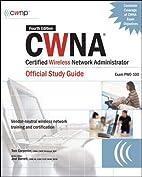 CWNA Certified Wireless Network…