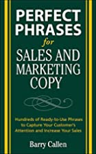Perfect Phrases for Sales and Marketing Copy…