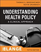 Understanding Health Policy by Thomas S.…