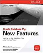 Oracle Database 11g New Features by Robert…