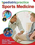 Patel, Dilip: Pediatric Practice Sports Medicine