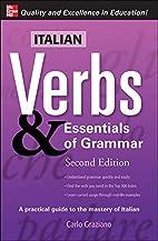 Italian Verbs & Essentials of Grammar, 2E.…