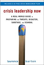 Crisis Leadership Now: A Real-World Guide to…