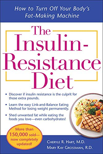 the-insulin-resistance-diet-revised-and-updated-how-to-turn-off-your-bodys-fat-making-machine
