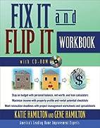 Fix It & Flip It Workbook by Katie Hamilton