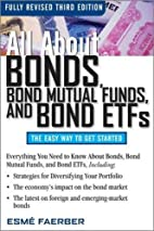 All About Bonds, Bond Mutual Funds, and Bond…