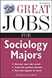 Lambert, Stephen: Great Jobs for Sociology Majors (Great Jobs for ... Majors)