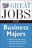 Lambert, Stephen: Great Jobs for Business Majors (Great Jobs for ... Majors)