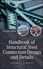 Handbook of Steel Connection Design and…