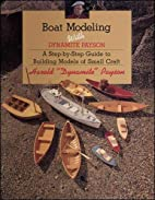Boat Modeling with Dynamite Payson: A…