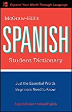 McGraw-Hill's Spanish Student Dictionary…