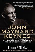 John Maynard Keynes by Hyman Minsky