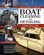 The insider's guide to boat cleaning…
