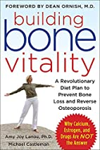 Building Bone Vitality: A Revolutionary Diet…