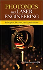 Photonics and Laser Engineering: Principles,…