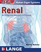 Renal: An Integrated Approach to Disease by…