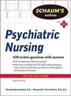 Schaum's Outline of Psychiatric Nursing…