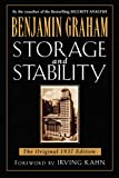 Graham, Benjamin: Storage and Stability: The Original 1937 Edition