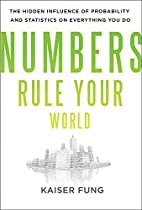Numbers Rule Your World: The Hidden…
