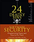 24 Deadly Sins of Software Security:…