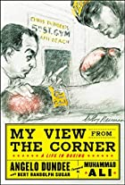 My View from the Corner by Angelo Dundee