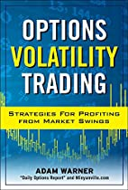 Options Volatility Trading: Strategies for…