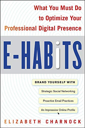 e-habits-what-you-must-do-to-optimize-your-professional-digital-presence
