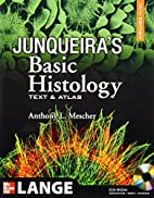 Junqueira's Basic Histology, 12th…