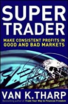 Super Trader: Make Consistent Profits in…