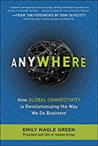 Anywhere: How Global Connectivity is…