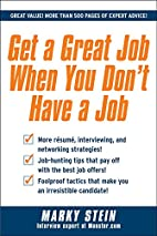 Get a Great Job When You Don't Have a…