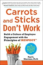 Carrots and Sticks Don't Work: Build a…