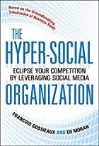 The Hyper-Social Organization: Eclipse Your…