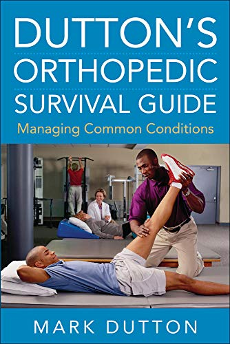duttons-orthopedic-survival-guide-managing-common-conditions