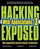Hacking Exposed Web Applications, Third…