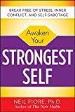 Fiore, Neil: Awaken Your Strongest Self