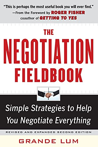 the-negotiation-fieldbook-second-edition-simple-strategies-to-help-you-negotiate-everything
