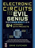 Electronic Circuits for the Evil Genius 2/E…