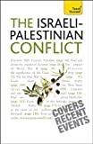 Ross, Stewart: Understand the Israeli-Palestinian Conflict: A Teach Yourself Guide (Teach Yourself: Reference)