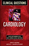 Higgins, John: Cardiology Clinical Questions (Clinical Science Series)