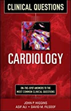 Cardiology : clinical questions by John P.…