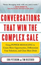 Conversations That Win the Complex Sale:…