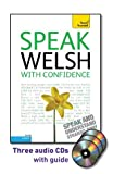 Jones, Christine: Speak Welsh with Confidence with Three Audio CDs: A Teach Yourself Guide (Teach Yourself: Level 2)
